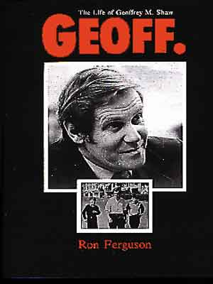 Geoff: The Life of Geoffrey M Shaw