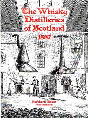 The Whisky Distilleries of Scotland